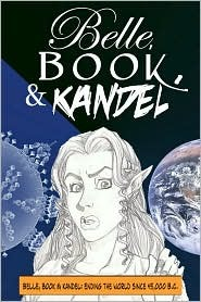 Belle, Book & Kandel Issue #1  by  Ross A. McIntyre