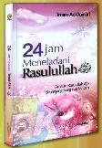 24 Jam Meneladani Rasulullah  by  Imam Ad-Dainuurii