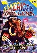 Mutant Mammoths of Montana (American Chillers, #20) Johnathan Rand