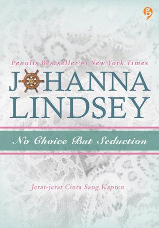 Jerat-Jerat Cinta Sang Kapten (No Choice But Seduction (Mallory Family, #9)) Johanna Lindsey