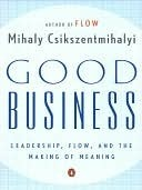 Good Business Mihaly Csikszentmihalyi