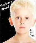 Thurbers World Liz Trigg