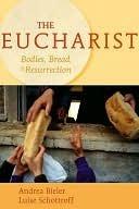 The Eucharist Andrea Bieler
