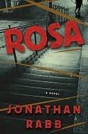 Rosa: A Novel  by  Jonathan Rabb