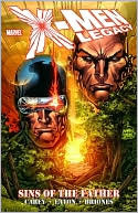 X-Men Legacy: Sins of the Father  by  Mike Carey