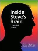 Inside Steves Brain, Expanded Edition  by  Leander Kahney