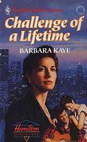 Challenge of a Lifetime (Harlequin Superromance No. 433)  by  Barbara Kaye