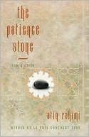The Patience Stone Atiq Rahimi