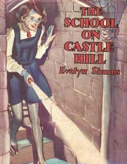 The School on Castle Hill Evelyn Simms