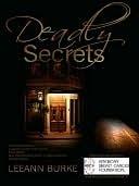Deadly Secrets Leeann Burke