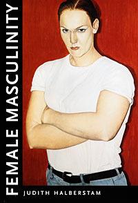 Female Masculinity J. Jack Halberstam
