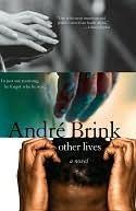 Other Lives André Brink