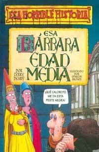 Esa Barbara Edad Media Terry Deary