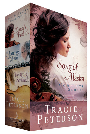 Song of Alaska Pack (Song of Alaska #1-3) Tracie Peterson