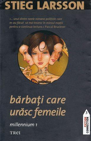 Barbati care urasc femeile (Millennium, #1) Stieg Larsson