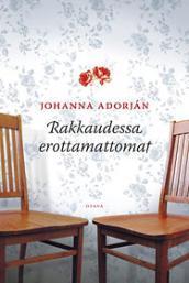 Rakkaudessa erottamattomat Johanna Adorján