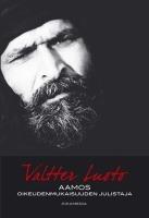 Aamos - oikeudenmukaisuuden julistaja  by  Valtter Luoto