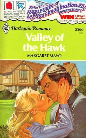Valley of the Hawk Margaret Mayo