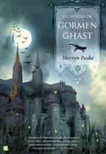 O Castelo de Gormenghast  by  Mervyn Peake