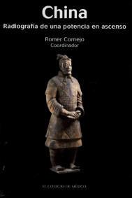 China, radiografía de una potencia en ascenso  by  Romer Cornejo