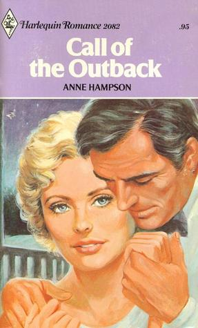 Call of the Outback  by  Anne Hampson