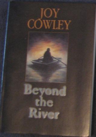 Beyond the River Joy Cowley