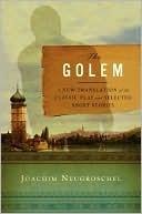 The Golem Joachim Neugroschel