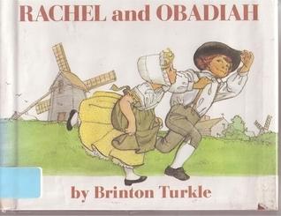 Rachel and Obadiah  by  Brinton Turkle