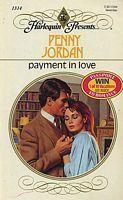 Payment in Love (Harlequin Presents, No 1314) Penny Jordan