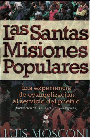 Santas Misiones Populares  by  Luis Mosconi