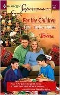 For the Children Tara Taylor Quinn