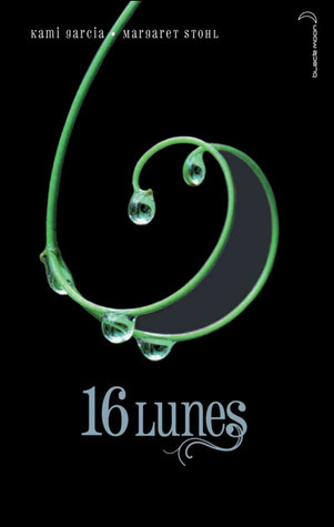 16 Lunes (Le Livre des Lunes, #1)  by  Kami Garcia