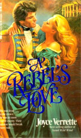 A Rebels Love  by  Joyce Verrette