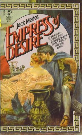 Empress of Desire Jack Mertes