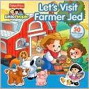 Lets Visit Farmer Jed Carol Monica