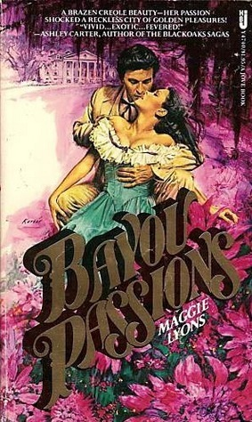 Bayou Passions Maggie Lyons