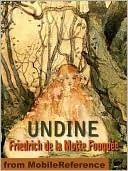 Undine. ILLUSTRATED.  by  Friedrich de la Motte Fouqué