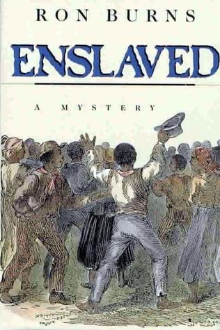 Enslaved (Harrison Hull, #2) Ron Burns