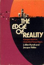 The Edge of Reality: A Progress Report on Unidentified Flying J. Allen Hynek