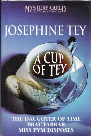 A Cup of Tey  by  Josephine Tey