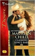 Claiming Kings Baby (Kings of California, #5)  by  Maureen Child
