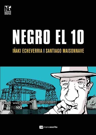 Negro el 10 Santiago Maisonnave