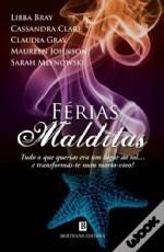 Férias Malditas  by  Libba Bray