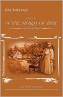 Chernovs in the Storm of Time: A Historical Novel  by  Rifet Bahtijaragic