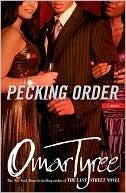 Pecking Order Omar Tyree
