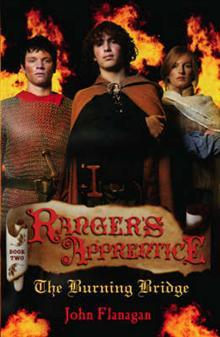 The Burning Bridge (Rangers Apprentice #2) John Flanagan