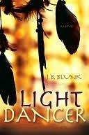 Light Dancer J.B. Blunk