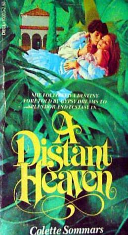 A Distant Heaven  by  Colette Sommars