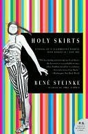 Holy Skirts Rene Steinke