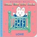Love (Baby Max and Ruby Series) Rosemary Wells